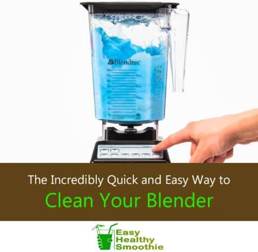 Quick and Easy Way to Clean Your Blender - Featured Image