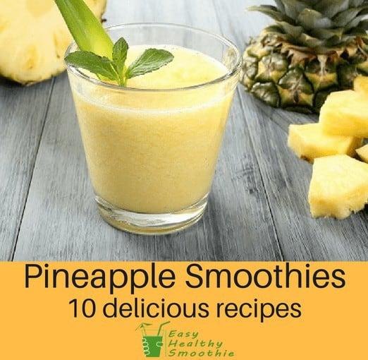 10 Pineapple Smoothie recipes