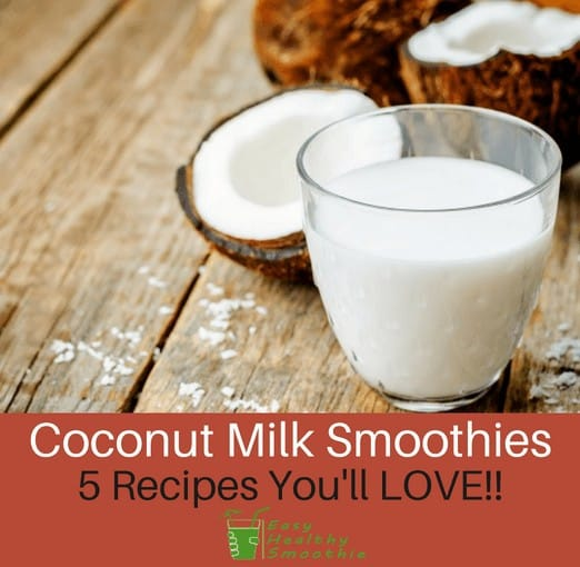 coconut milk smoothie recipes