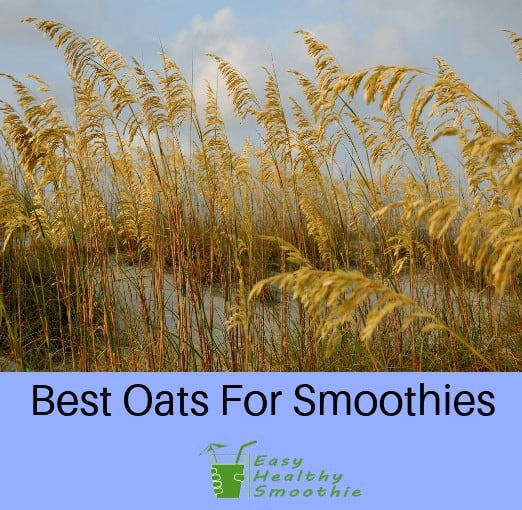 best oats for smoothies