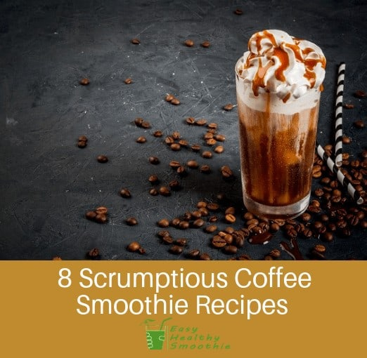 coffee smoothie recipes