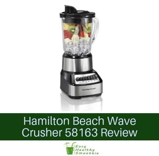 Hamilton Beach Wave Crusher 58163 Review
